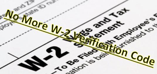 Bye Bye – W-2 Verification Code