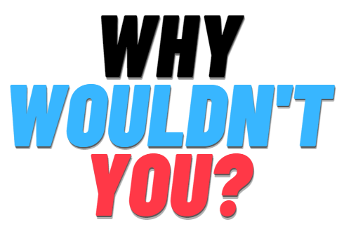 Why Wouldn't You? – Branded Mobile App